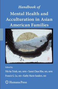 Handbook of Mental Health and Acculturation in Asian American Fa