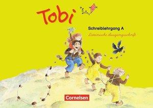 Tobi-Fibel. 1./2. Schuljahr Schreiblehrgang A in Lateinischer Au