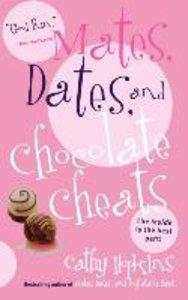 Mates, Dates, and Chocolate Cheats