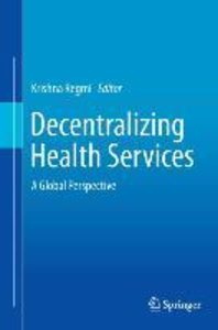 Decentralizing Health Services