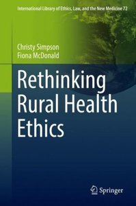 Rethinking Rural Health Ethics