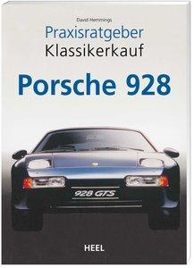 Praxisratgeber Klassikerkauf: Porsche 928