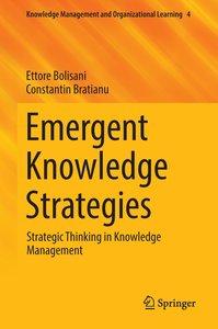 Emergent Knowledge Strategies