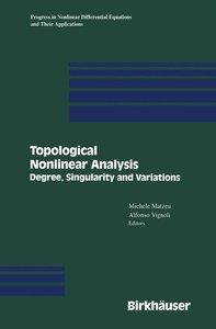 Topological Nonlinear Analysis