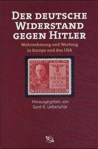 Der deutsche Widerstand gegen Hitler