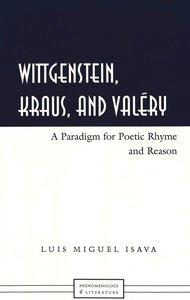 Wittgenstein, Kraus, and Valéry