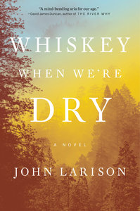 Whiskey When We\'re Dry