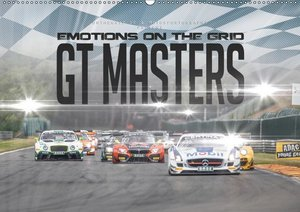 EMOTIONS ON THE GRID - GT Masters (Wandkalender 2019 DIN A2 quer