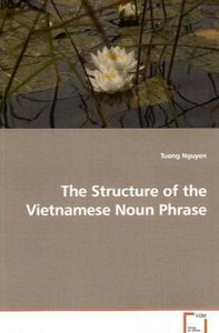 The Structure of the Vietnamese Noun Phrase