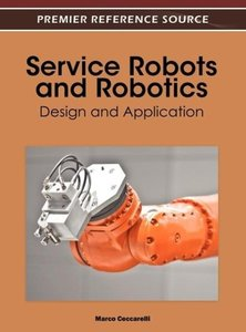 Service Robots and Robotics: Design and Application