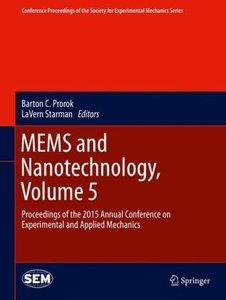 MEMS and Nanotechnology, Volume 5