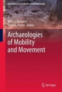 Archaeologies of Mobility and Movement
