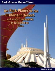 Der Park-Planer für das Disneyland Resort und andere Themenparks