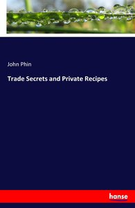 Trade Secrets and Private Recipes