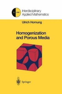 Homogenization and Porous Media