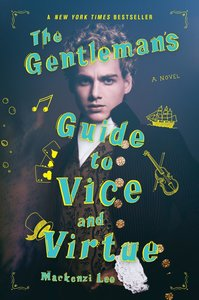 The Gentleman\'s Guide to Vice and Virtue