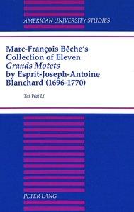 Marc-François Bêche\'s Collection of Eleven Grands Motets by Esp