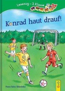 Konrad haut drauf!