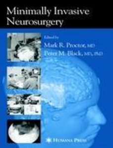 Minimally Invasive Neurosurgery