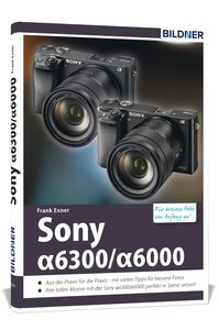 Sony alpha 6000 / 6300