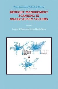 Drought Management Planning in Water Supply Systems