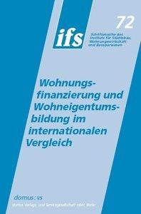 Wohnungsfinanzierung und Wohneigentumsbildung im internationalen