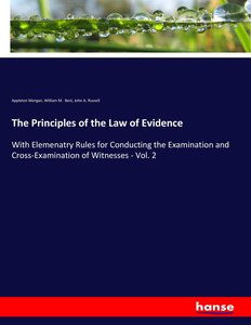 The Principles of the Law of Evidence
