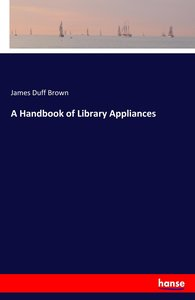 A Handbook of Library Appliances