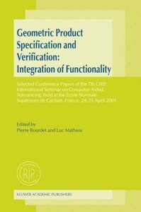 Geometric Product Specification and Verification: Integration of