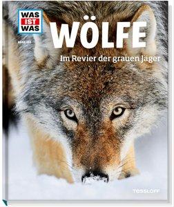 Was ist Was 104 Wölfe. Im Revier der grauen Jäger