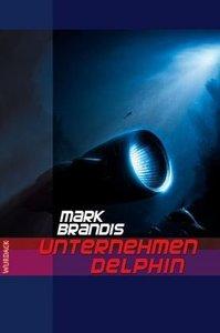 Weltraumpartisanen 03. Unternehmen Delphin