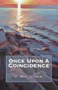 Once Upon a Coincidence