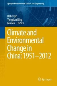 Climate and Environmental Change in China: 1951-2012
