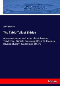 The Table-Talk of Shirley