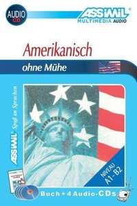 Assimil. Amerikanisch ohne Mühe. Multimedia-Classic. Lehrbuch un