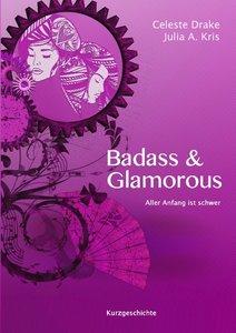 Badass & Glamorous