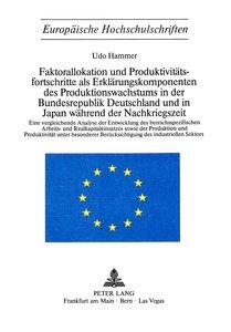 Faktorallokation und Produktivitätsfortschritte als Erklärungsko