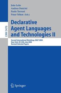 Declarative Agent Languages and Technologies II
