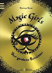 Magic Girls 10. Der goldene Schlüssel