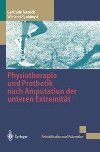 Physiotherapie und Prothetik nach Amputation der unteren Extremi