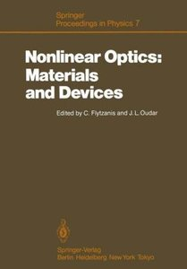 Nonlinear Optics: Materials and Devices