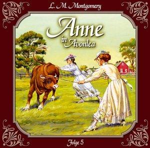 Anne 05 in Avonlea. Die neue Lehrerin