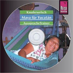 Maya für Yucatán. Kauderwelsch-CD