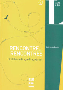 Rencontre... recontres