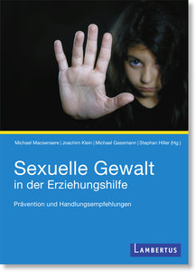 Sexuelle Gewalt in der Erziehungshilfe