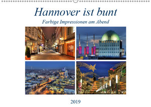 Hannover ist bunt (Wandkalender 2019 DIN A2 quer)