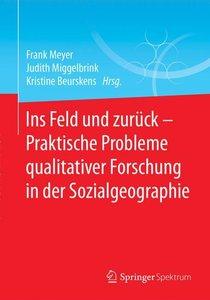 Ins Feld und zurück - Praktische Probleme qualitativer Forschun