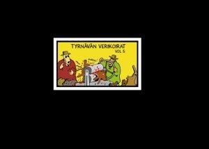 Tyrnävän Verikoirat vol 5