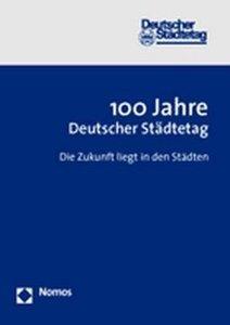 100 Jahre Deutscher Städtetag