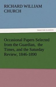 Occasional Papers Selected from the Guardian, the Times, and th